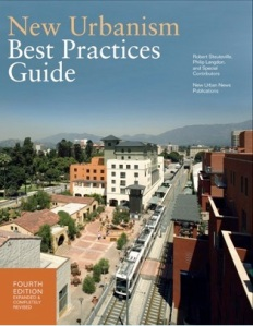 "The latest edition of the ""New Urbanism Best Practices Guide"" reflects the movement's ever increasing, and ever-improving, body of knowledge."